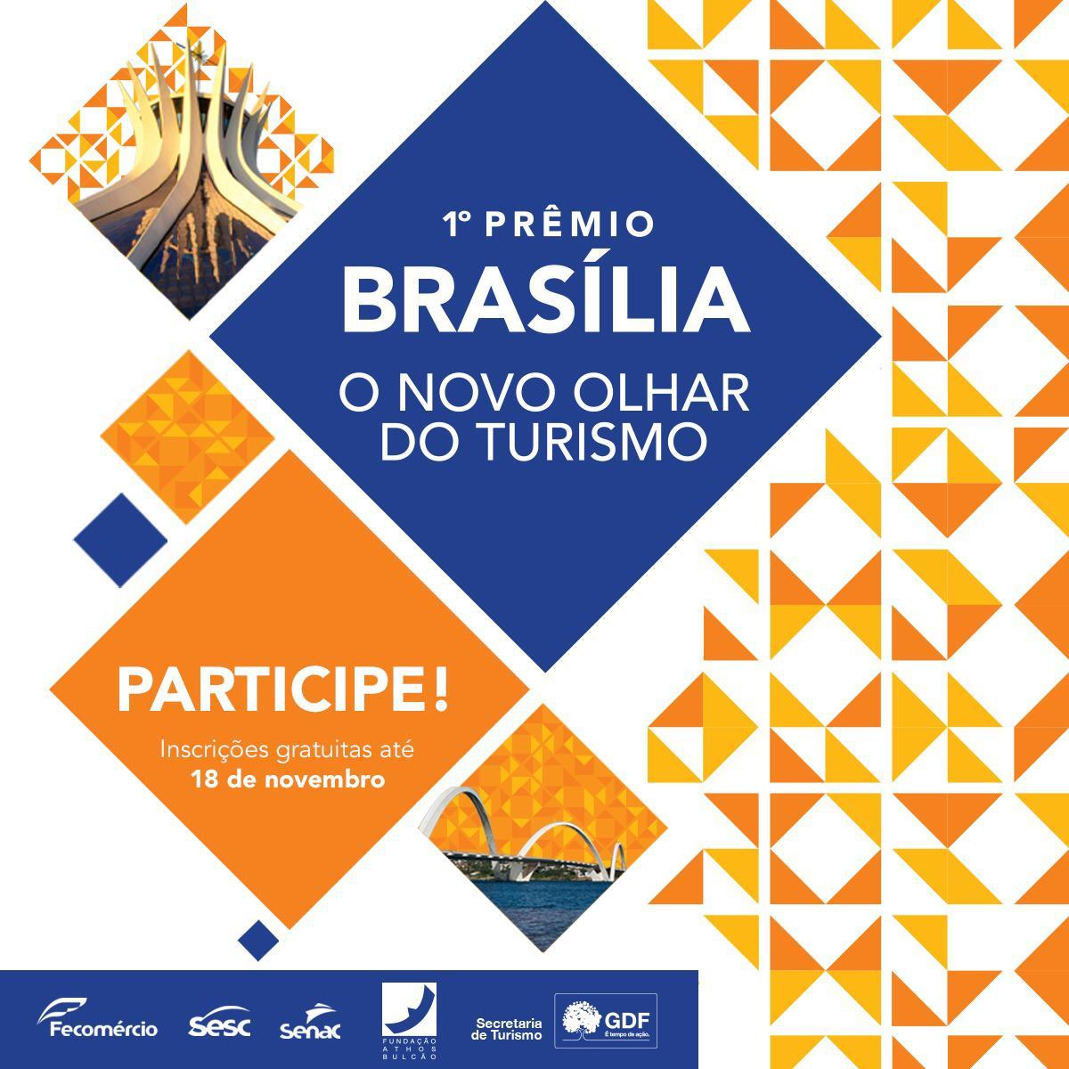 Inscrições para o Prêmio Brasília: O Novo Olhar do Turismo seguem abertas até o dia 20/11