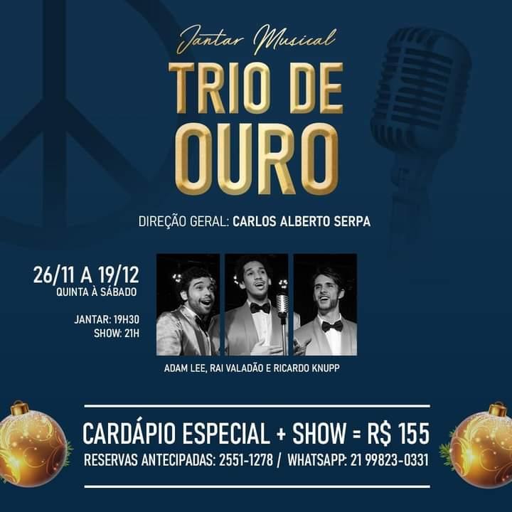 Trio de Ouro estreia nesta quinta na Casa Julieta de Serpa