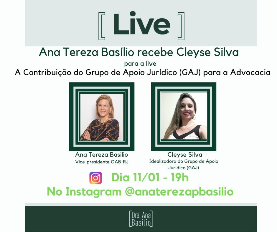 Grupo de apoio jurídico é tema de live de Ana Tereza Basílio